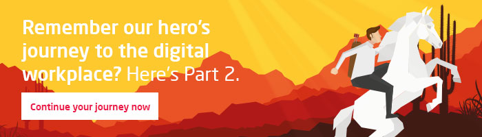The-heroic-journey-to-the-digital-workplace-Our-hero-rises