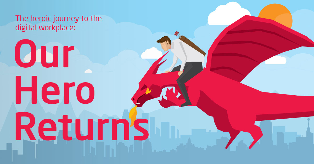 the-heroic-journey-to-the-digital-workplace-our-hero-returns-v2