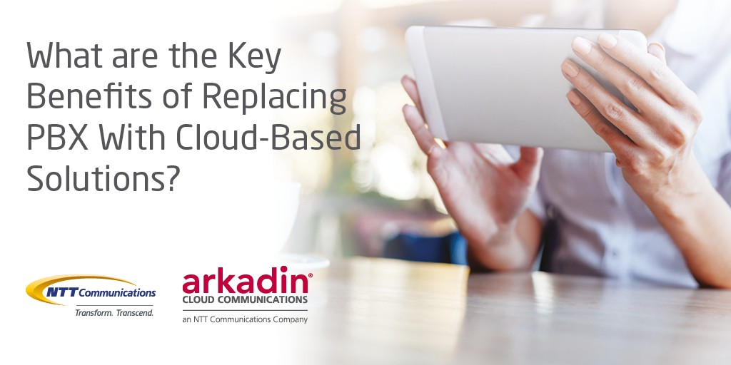 What are the Key Benefits of Replacing PBX with Cloud-Based Solutions?
