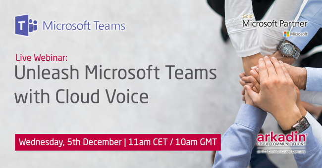 Webinar: Unleash Microsoft Teams with Cloud Voice