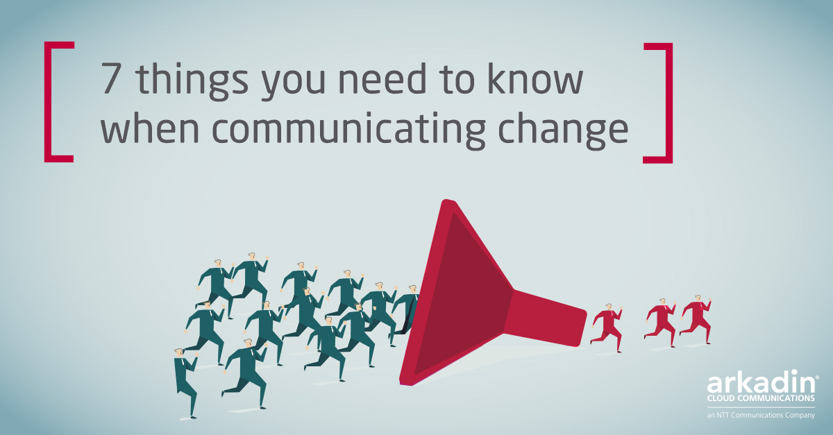Communicating Change - 7 things you need to know