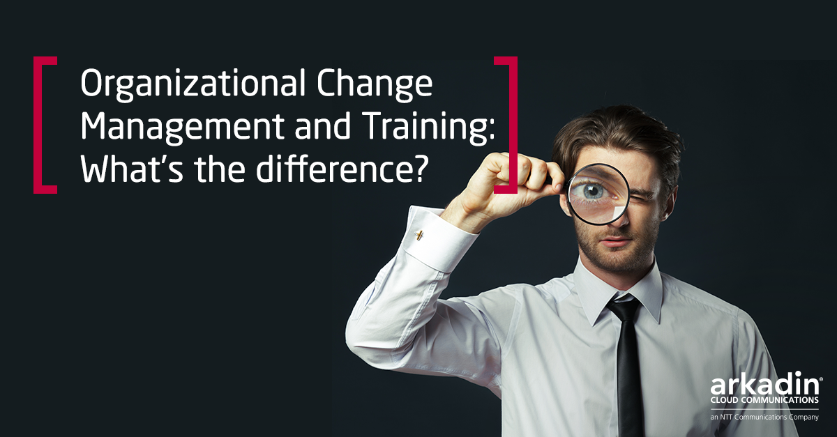 Organizational Change Management and Training - What's the difference?