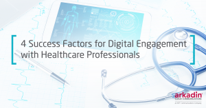 4 success factors for digital engagement with healthcare professionals