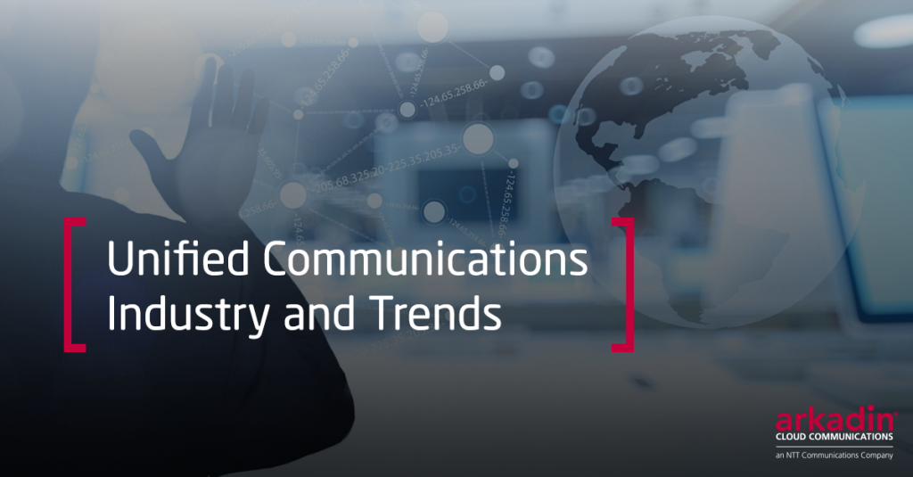 Unified Communications Industry and Trends