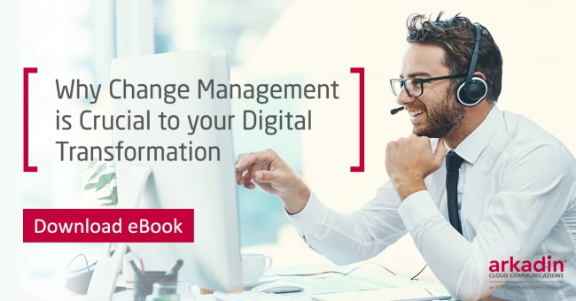 Why Change Management is Crucial to You Digital Transformation ebook