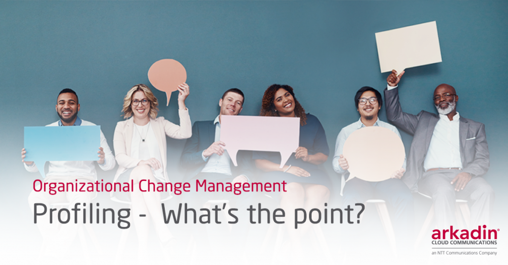 Organizational Change Management: Profiling - What's the point?