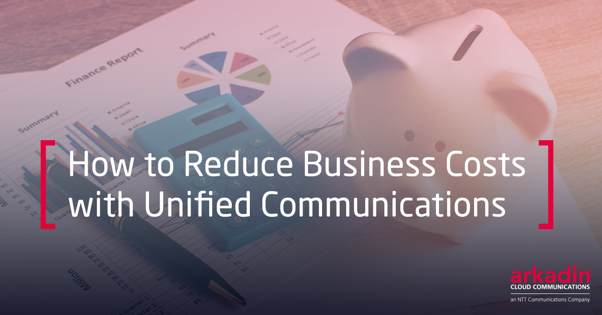 How to Reduce Business Costs With Unified Communications