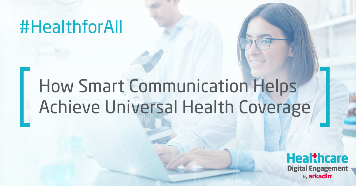 How Smart Communication Helps Achieve Universal Health Coverage